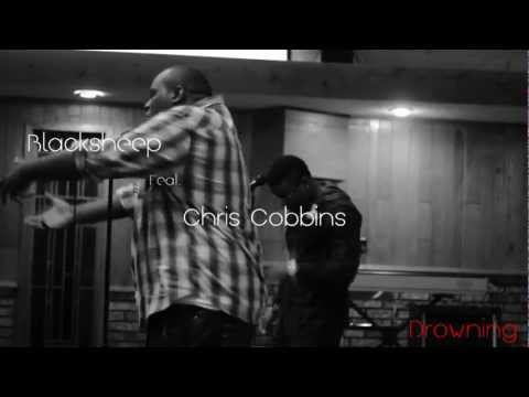 Blacksheep feat Chris Cobbins: Drowning LIVE