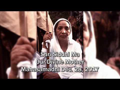 Siddhi Ma Mahasamadhi Video