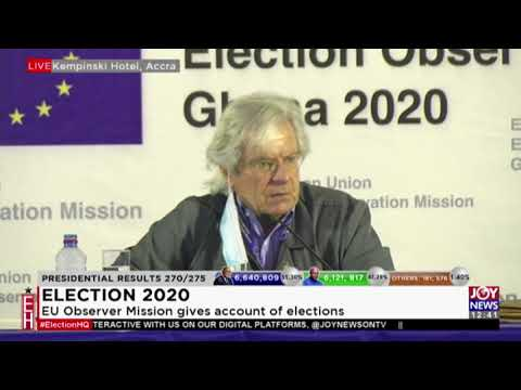 Live: EU Observer Mission gives account on Elections -  Election 2020 on JoyNews (9-12-20)