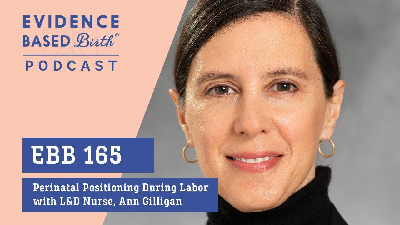 EBB Podcast EP 165 - Fetal Position During Labor with L&D Nurse, Ann Marie Gilligan