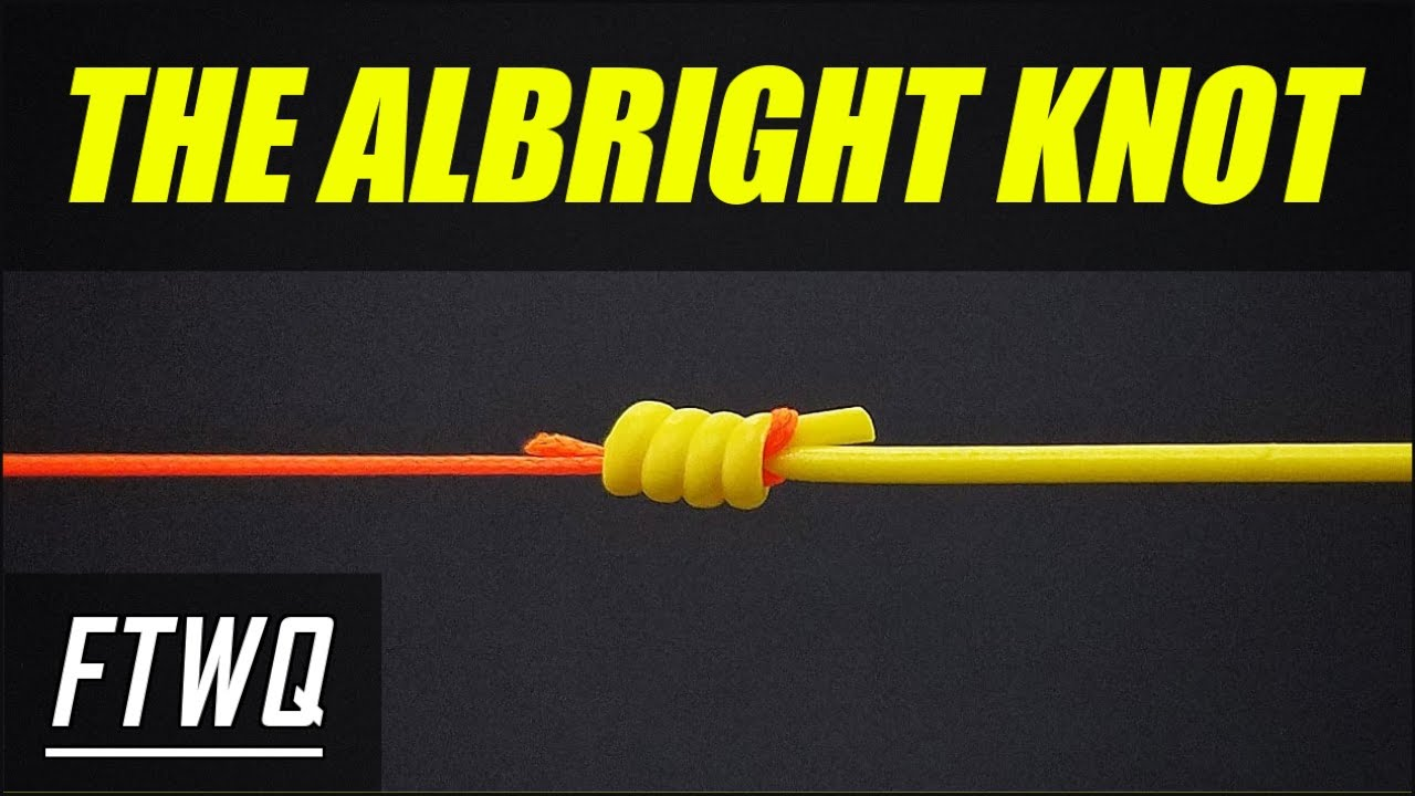 Fishing Knots: Albright Knot - How to Tie Braid to Mono or Braid to  Fluorocarbon