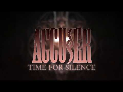 """Accuser """"Time for Silence"""" (LYRIC VIDEO)"""