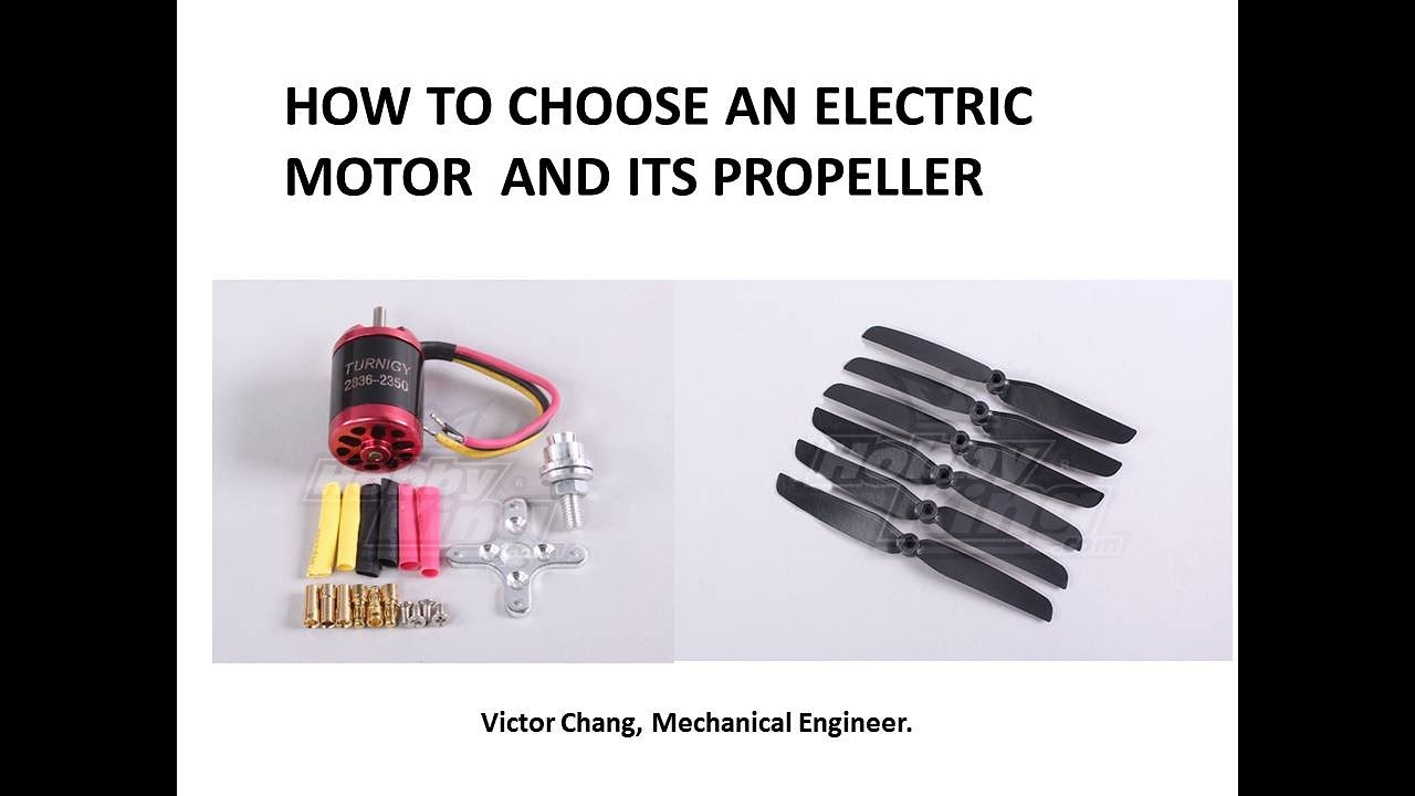 How To Choose A Rc Electric Motor And Propeller For Your