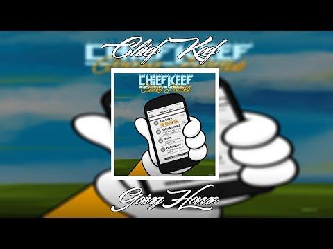 Chief Keef - Going Home | +Lyrics