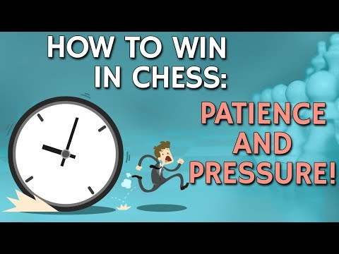 How to Win in Chess: Patience and Pressure with IM Valeri Lilov