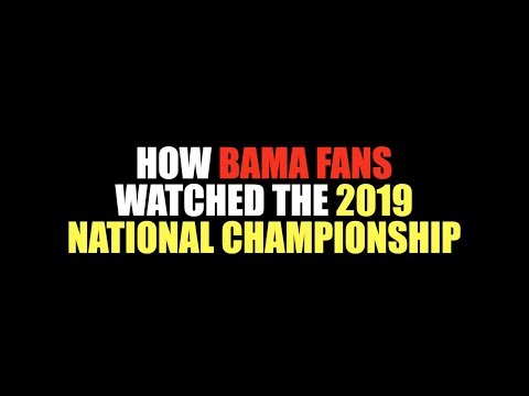 How Bama Fans Watched The 2019 National Championship