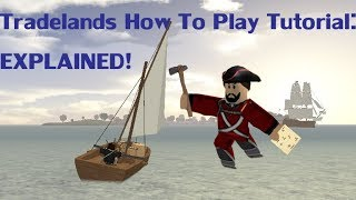 [Roblox] Tradelands How To Play Tutorial: Explained!