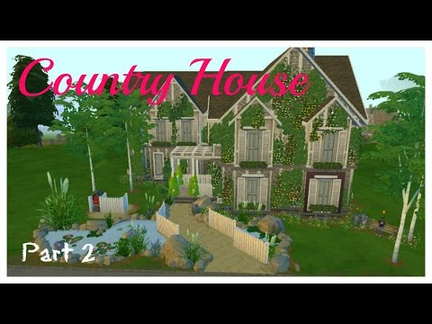 Large Country House (Part 2) | The Sims 4 | Esme Sims