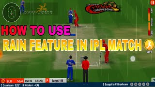 How to Use Rain Feature in IPL  [ WCC2 ]