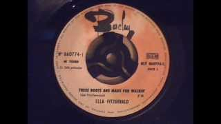 Ella Fitzgerald - These Boots Are Made For Walking