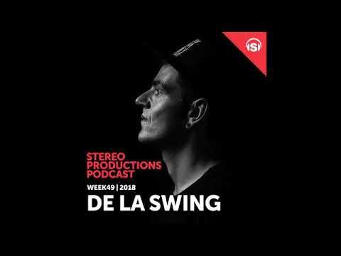 Chus & Ceballos - Stereo Productions Podcast 277 with De La Swing Mp3