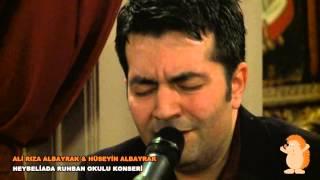 Ali Rıza Albayrak&Hüseyin Albayrak Heybeliada Ruhban OKulu Konseri