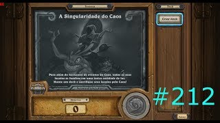 A Singularidade do Caos - HearthStone #212