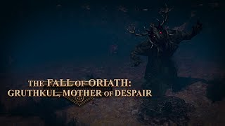The Fall of Oriath: Gruthkul, Mother of Despair
