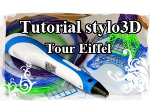 DIY : 3D pen / Stylo 3D Tutoriel N°1 : Tour Eiffel