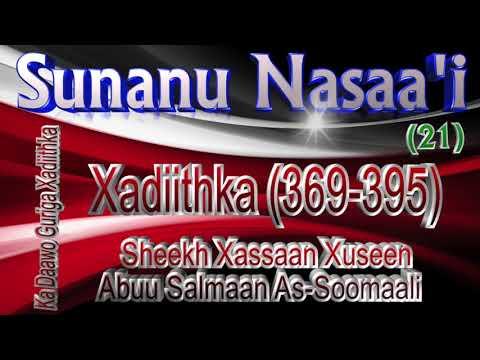 021 Sunanu Nasaa'i Xadiithka (369-395) || Sh. Xassaan Abuu Salmaan