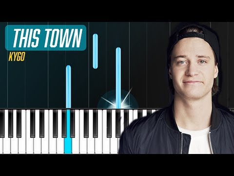 Kygo - This Town ft Sasha Sloan Piano Tutorial - Chords - How To Play - Cover