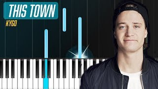 "Kygo - ""This Town"" ft Sasha Sloan Piano Tutorial - Chords - How To Play - Cover"