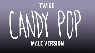 [MALE VERSION] TWICE - Candy Pop