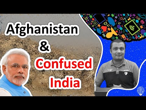 Afghanistan and confused Indian government