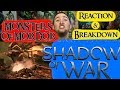 Official Shadow Of War Monsters Of Mordor Trailer Reaction Breakdown mp3