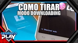 Download mode no celular - Resolvido!