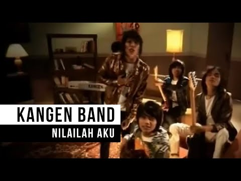KANGEN Band_Nilailah Aku(HD) Mp3