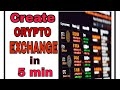 #Bitcoin Create Your own Crypto Currency Exchange in 5 min