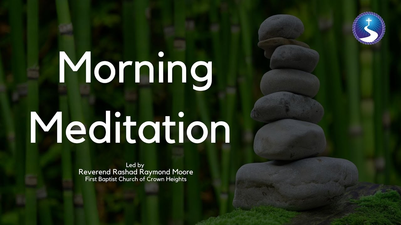 Morning Mediation: Wednesday, January 27th, 2021