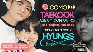 COMO TAEKOOK AGE: Um com o outro VS Com os Hyungs [VKOOK]