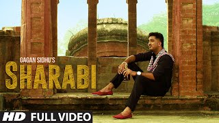Sharabi Full Video Song | Gagan Sidhu | Kuwar Virk | Latest Punjabi Song 2016