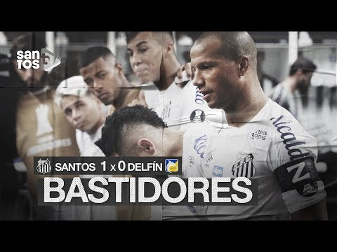 SANTOS 1 X 0 DELFÍN | BASTIDORES | CONMEBOL LIBERTADORES (10/03/20)