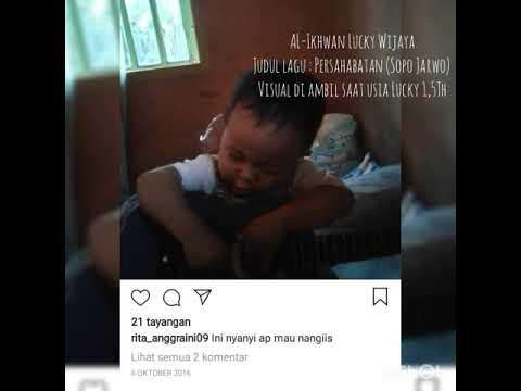 Lagu Hebatnya Persahabatan Sopo Jarwo /Versi Lucky