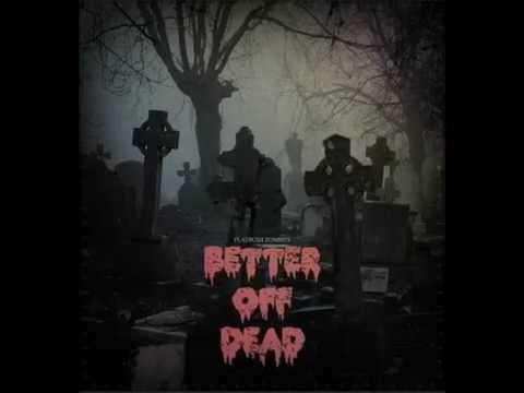 Flatbush Zombies - Better Off Dead full album