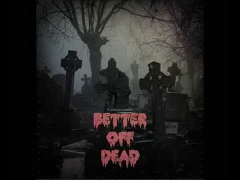 Flatbush Zombies - Better Off Dead full album