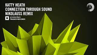 Katty Heath - Connection Through Sound (Nikolauss Extended) Amsterdam Trance + LYRICS