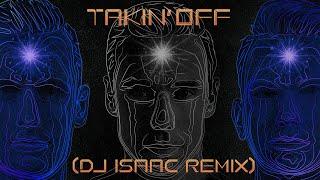 Download D-Block & S-te-Fan - Takin' Off (DJ Isaac Remix) (Official Audio)