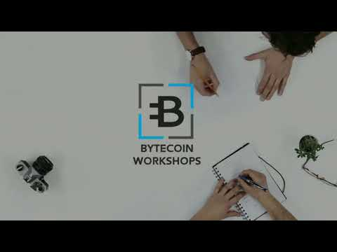 Bytecoin Workshops