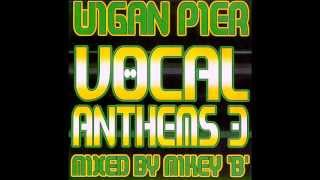Wigan Pier Vocal Anthems Volume 3 Disc 2