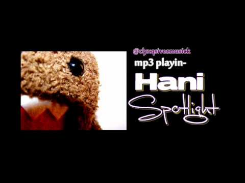 Spotlight - Hani
