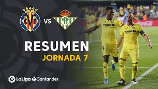 Resumen de Villarreal CF vs Real Betis (5-1)