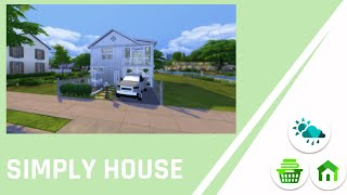 SIMS 4 || SPEED BUILD || SIMPLY HOUSE
