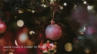 Classic Christmas ǀ Patti Page - Santa Claus Is Comin To Town YouTube Videos