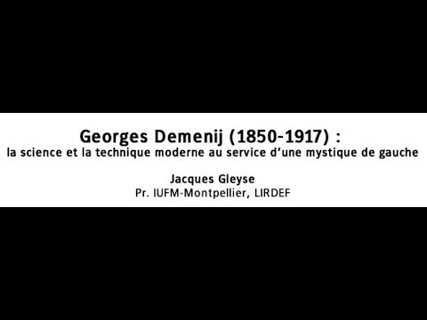Georges Demenij (1850-1917) : la science et la technique mod