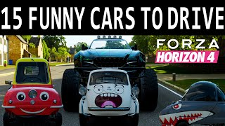 15 FUNNY CARS YOU NEED TO DRIVE IN FORZA HORIZON 4  With Funny Moments