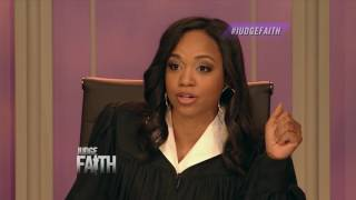 Judge Faith - Cancer Free; No Free Rent (Season 1: Episode #61)