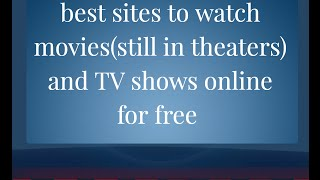 best sites to watch movies and tv series online for free (jan 2017) updated