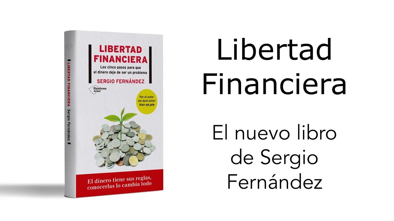 Consigue Un Capítulo Gratis De Libertad Financiera, El Nuevo Libro De Sergio Fernández - YouTube @tataya.com.mx