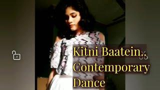 Kitni Baatein Contemporary Dance | By Parbani Sinha