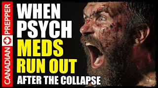SHTF: When Psychiatry Collapses...